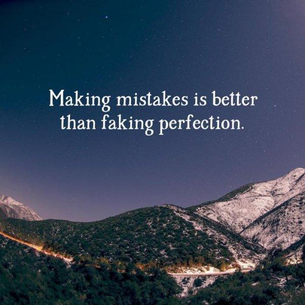 8. 失誤比起造假的完美,能學到更多經驗。