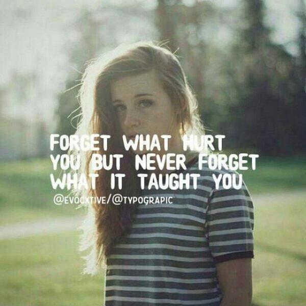 7. 忘了讓你傷心的事,記住所有讓你開心的事。