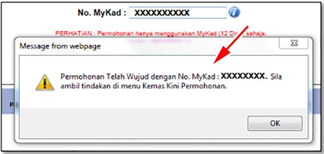 4. 如果你是之前的受惠者的話,將會出現以下的信息:「Permohonan Telah Wujud de...